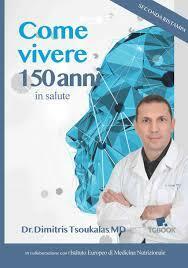 """Libro """"Come vivere 150 anni"""" Dott. Dimitris Tsoukalas - SPEDIZIONE GRATUITA"""