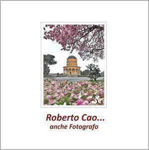 Roberto Cao.. anche fotografo - Catalogo
