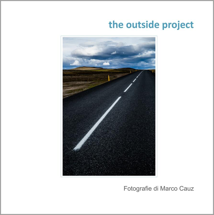 The Outside Project, di Marco Cauz - Catalogo