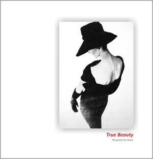 True Beauty, Pierpaolo De Bona - Catalogo