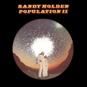 "RANDY HOLDEN  - ""POPULATION ||""    LP"