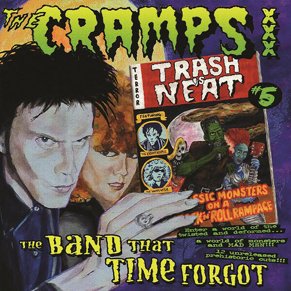 """THE CRAMPS    - """"TRASH IS NEAT #5: THE BAND THAT TIME FORGOT""""    LP"""