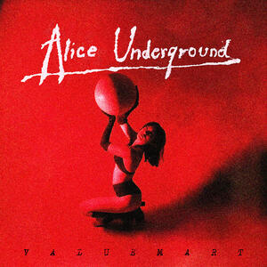 Valuemart - Alice Underground