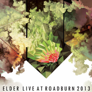 ELDER - LIVE AT ROADBURN 2013 3x10""