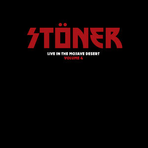 STONER  -  LIVE IN THE MOJAVE DESERT  VOL.4   LP / DIGIPACK