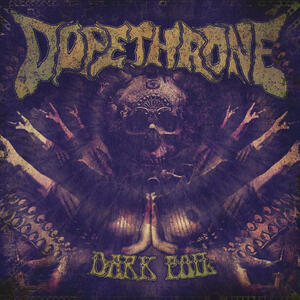 DOPETHRONE    - DARK FOIL   LP (YELLOW VINYL)