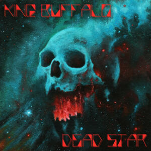 KING BUFFALO -    DEAD STAR   LP (RED VINYL)