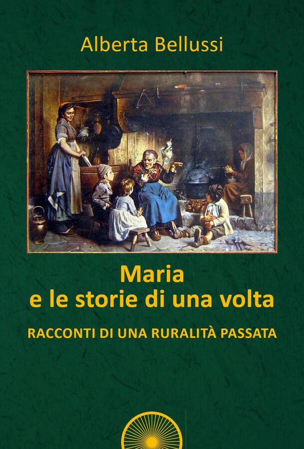 Maria e le storie di una volta
