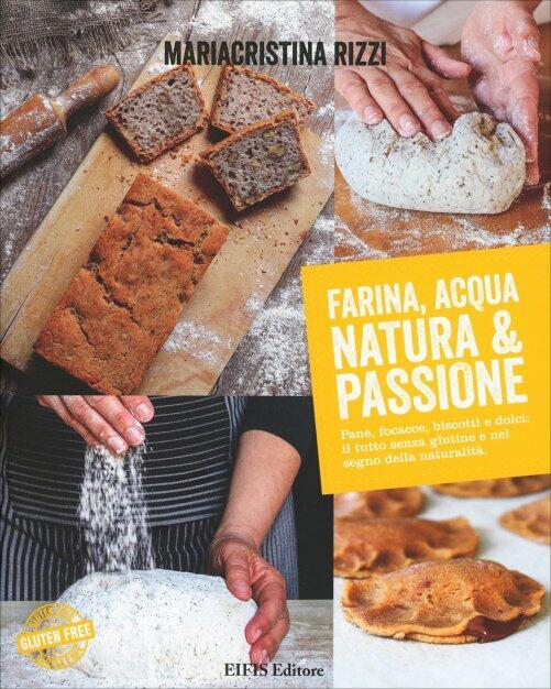 Farina, acqua Natura & passione