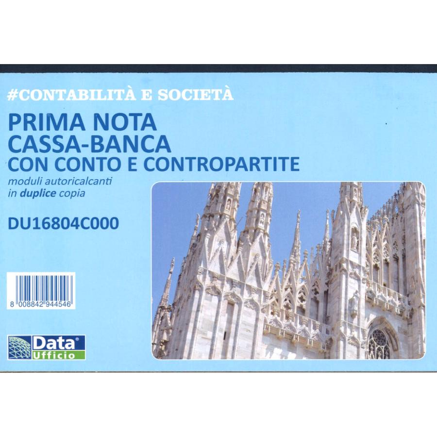 PRIMA NOTA CASSA-BANCA CON CONTO E CONTROPARTITE MODULI AUTORICALCANTI IN DUPLICE COPIA DU16804C000 DATA UFFICIO