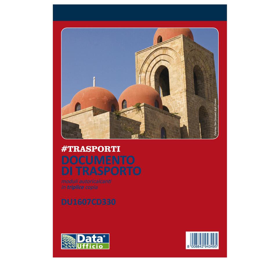 DOCUMENTO DI TRASPORTO MODULI AUTORICALCANTI IN TRIPLICE COPIA DU1607CD330 DATA UFFICIO