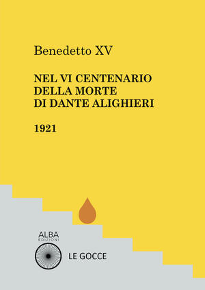 Nel VI centenario della morte di Dante Alighieri