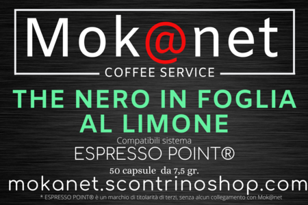 "100 CAPSULE COMPATIBILI ESPRESSO POINT MOK@NET ""THE NERO IN FOGLIA AL LIMONE"