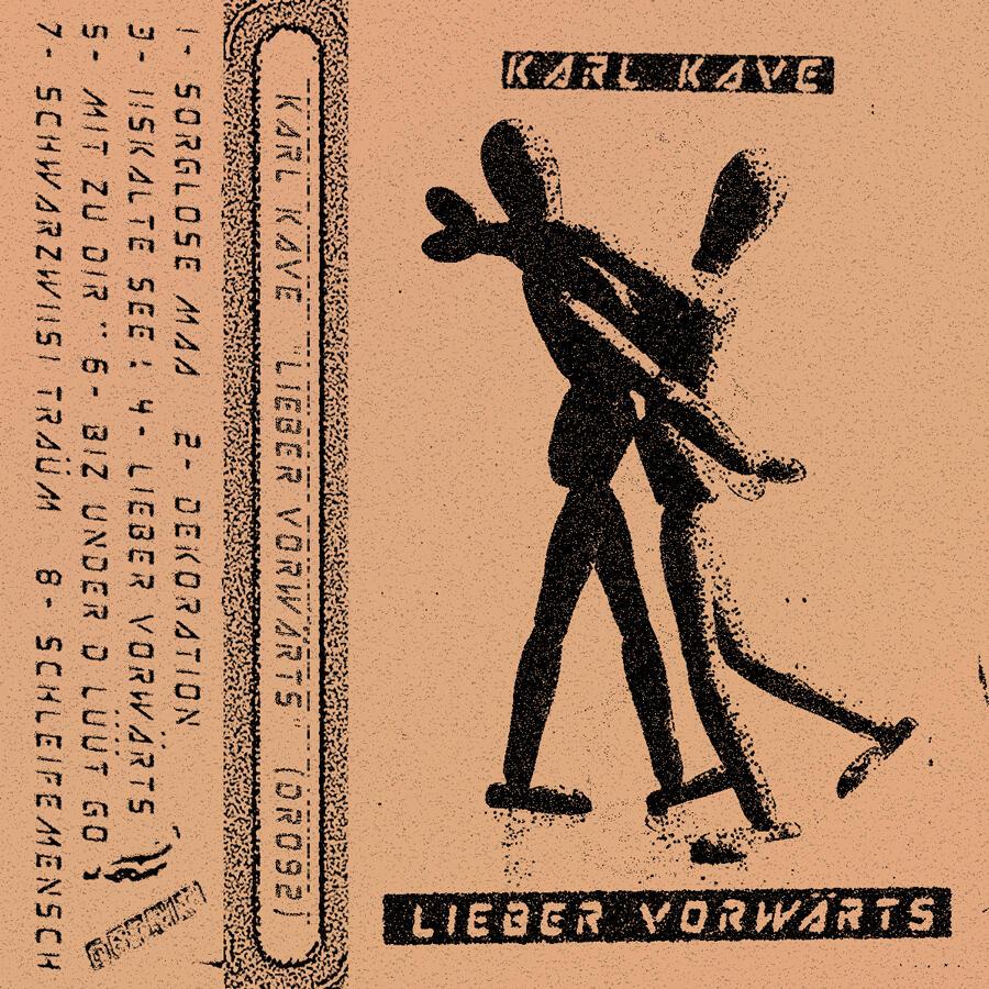 Karl Kave - Lieber Vorwärts