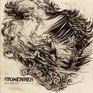 STONEBIRDS  - INTO THE FOG & FILTHY AIR - LP