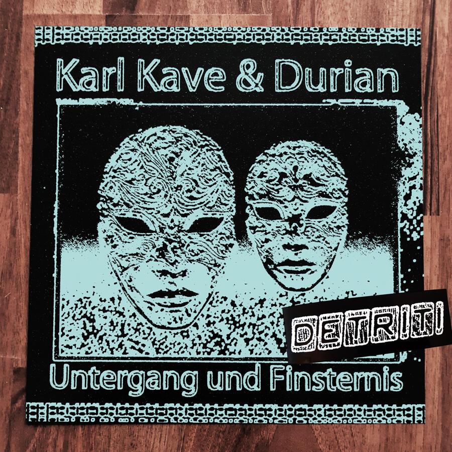 Karl Kave & Durian - Untergang und Finsternis