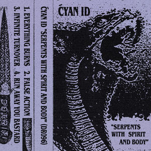 Ćyan ID - Serpents With Spirit And Body