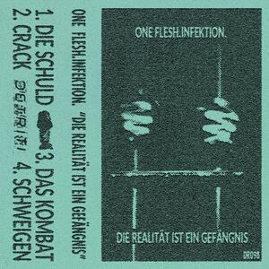 One Flesh.Infektion. - Die Realität ist ein Gefängnis