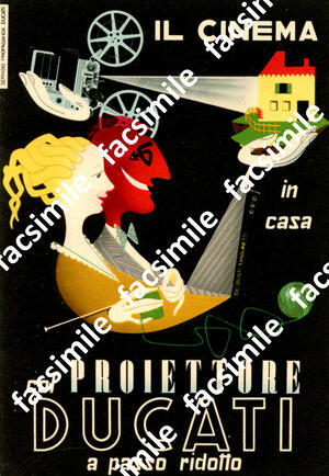Ducati Proiettore - cartolina pubblicitaria - De Giusti, Sanguinetti-anni 50-rarissima!