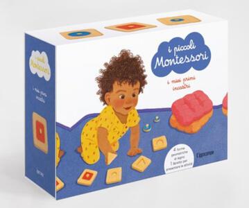 I piccoli Montessori. I miei primi incastri