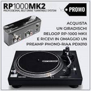 Reloop RP-1000 MKII + PDX Phono Preamp in omaggio