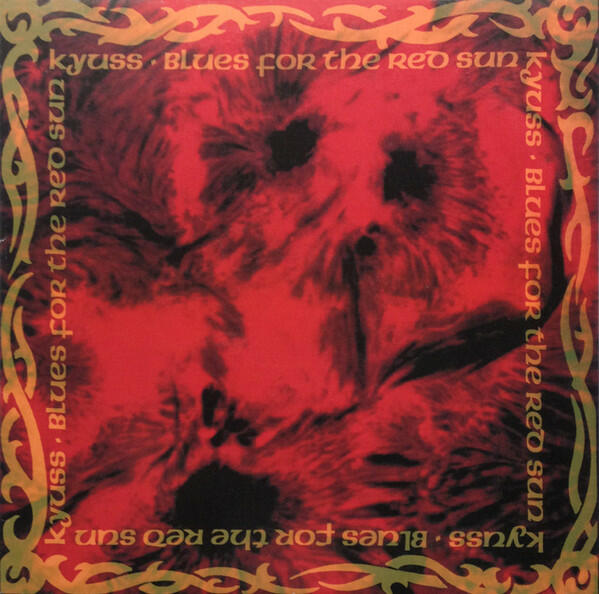 KYUSS - BLUES FOR THE RED SUN - LP (Wea)