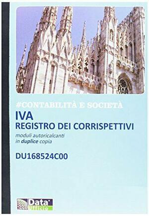 IVA REGISTRO DEI CORRISPETTIVI MODULI AUTORICALCANTI IN DUPLICE COPIA DU168524C00 DATA UFFICIO