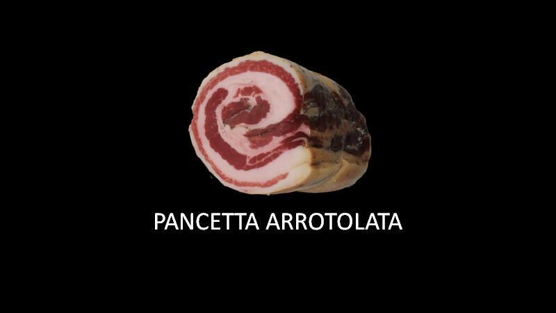 PANCETTA ARROTOLATA 400GR SOTTOVUOTO