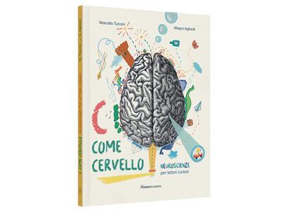C come cervello - Neuroscienze per lettori curiosi