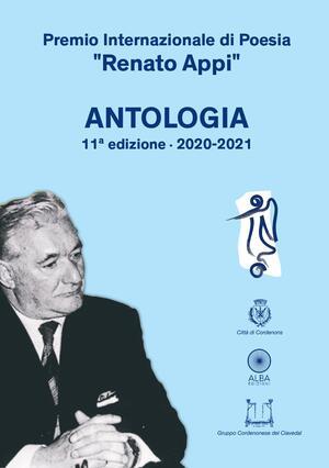 """Premio internazionale di poesia """"Renato Appi"""" - Antologia 11a edizione 2020-2021"""
