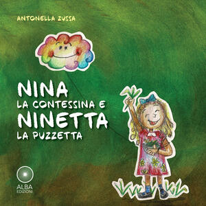 Nina la contessina e Ninetta la puzzetta