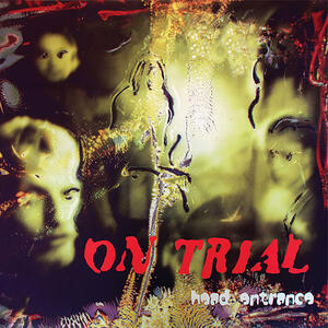 ON TRIAL - HEAD ENTRANCE - LP (BAD AFRO RECORDS)