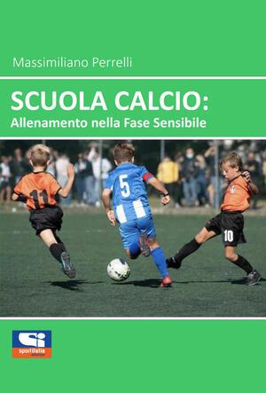 Scuola Calcio: Allenamento nella fase sensibile