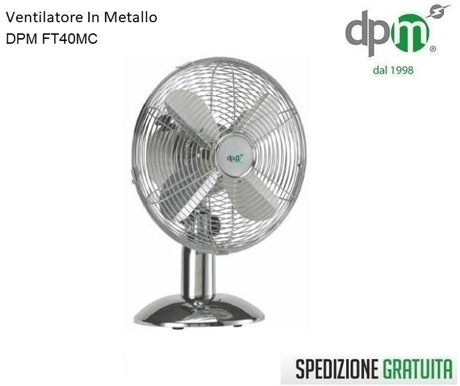 VENTILATORE DPM DA TAVOLO FT40MC PONENTE PALA 40 50W INOX