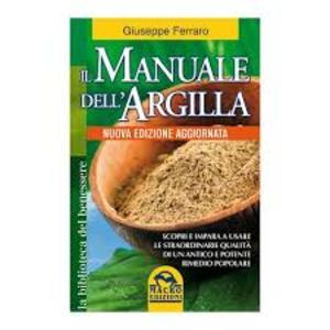 Giuseppe Ferraro, Il manuale dell'argilla, Macro edizioni