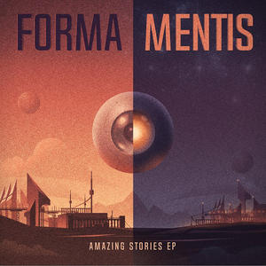 FORMA MENTIS 01 - Brothers Of Heliopolis – Amazing Stories EP