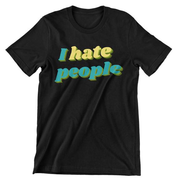 I HATE PEOPLE 3