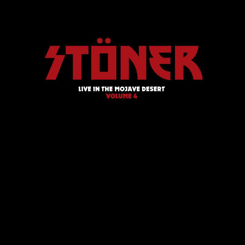 STONER  -  LIVE IN THE MOJAVE DESERT  VOL.4   LP / DIGIPACK