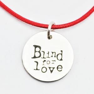 ciondolo BLIND FOR LOVE