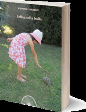 Erika nella bolla